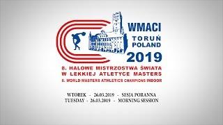 Sesja poranna Halowych Mistrzostw Świata LA Masters - Toruń 2019