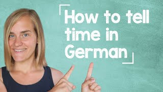 German Lesson (47) - How to Tell Time in German - A1