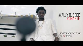 Wally B. Seck - Yobanté (Teaser)