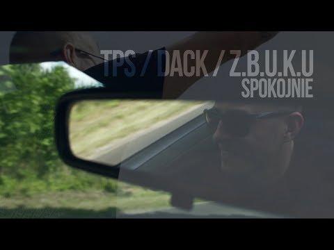 TPS feat. DACK, Z.B.U.K.U - Spokojnie prod. Tytuz