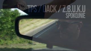 Teledysk: TPS ft. Dack, Zbuku - Spokojnie