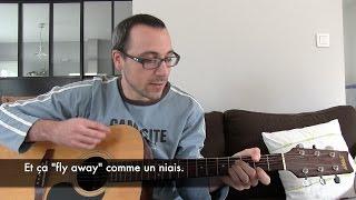 je joue  la guitare et explique les paroles d une chanson franaise ca fly away archimde