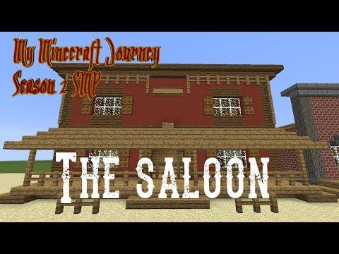 "My Minecraft Journey S2E022 ""The Saloon"""