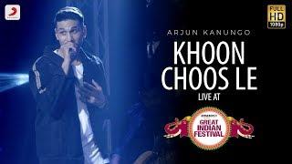 Khoon Choos Le - Live @ Amazon Great Indian Festival   Arjun Kanungo   Go Goa Gone