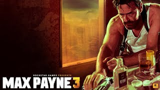 [Video game clips] - Max Payne 3 (Late Goodbye)