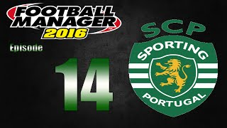 Football Manager 2016 | Sporting CP | Part 14 | Champions League Knockout Round 1st Leg!