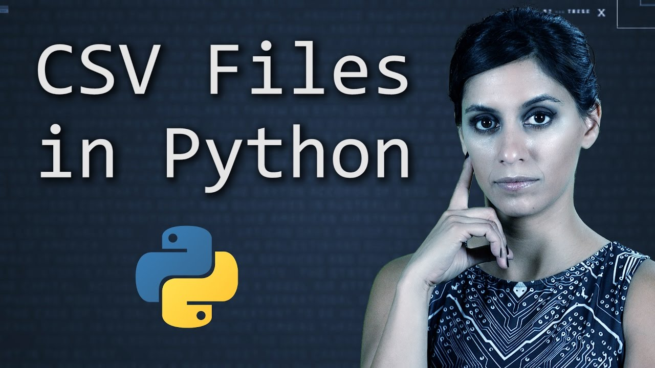 CSV Files in Python | Python Tutorial | Learn Python Programming