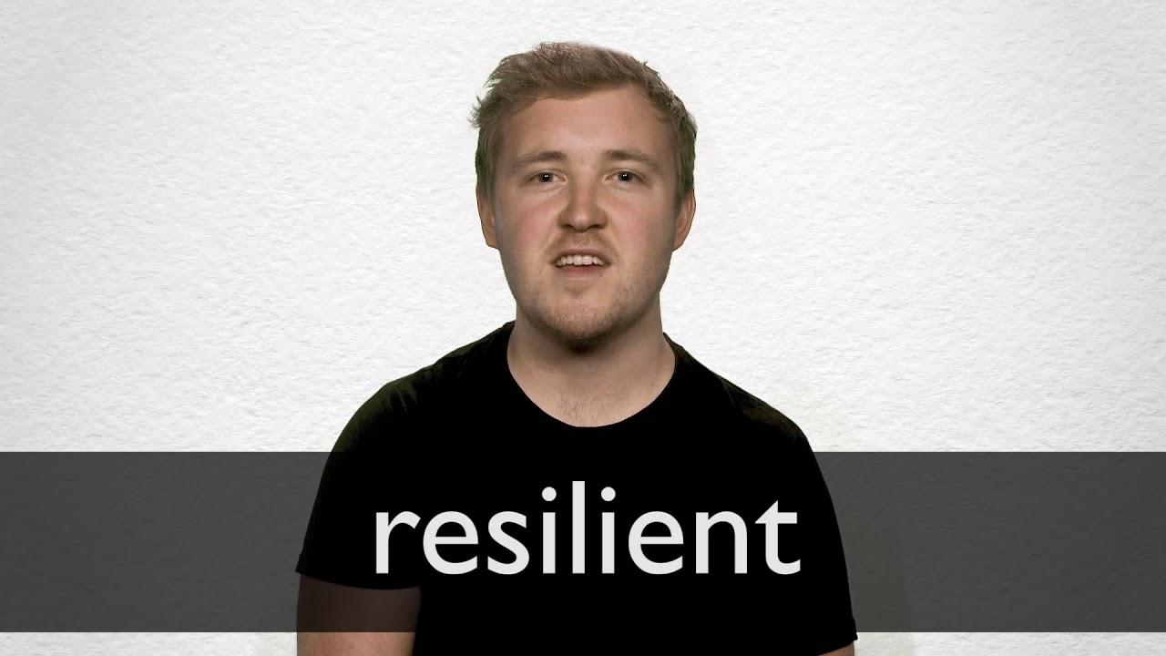 Resilient Definition und Bedeutung  Collins Wörterbuch