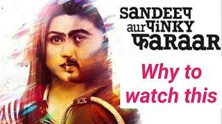 Sandeep Aur Pinky Faraar   Arjun Kapoor, Parineeti Chopra   Bollywood Movie Review
