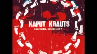 Kaput Krauts - Glaube, Liebe, Hoffnung