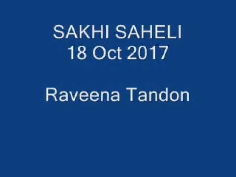 SAKHI SAHELI   18 Oct 2017   Ravina Tondon