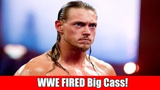 The Real Reason Why Big Cass Was FIRED From The WWE!
