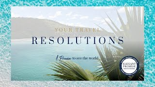 Elegant Resorts | Your Travel Resolutions | See The World