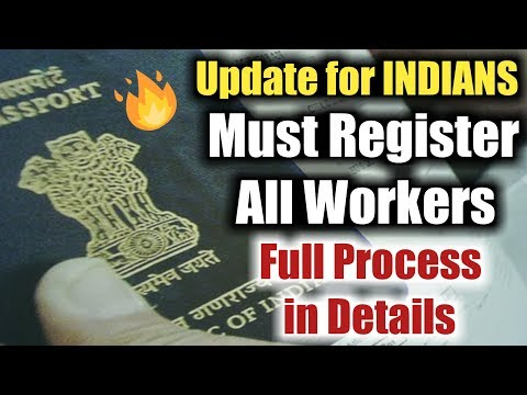 New Rules for Indian Workers (2019)| Emigrate Registration Online - Full Process in Details..
