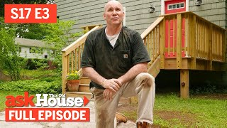 Ask This Old House | Stone Walkway, Rustic Headboard (S17 E3) | FULL EPISODE