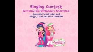 Video Contest Strawberry Shortcake 15 Mei s/d 3 Juni 2012 download MP3, 3GP, MP4, WEBM, AVI, FLV Juli 2018
