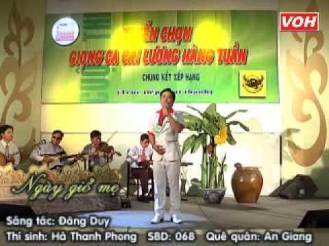 VOH Media   Thí sinh  Hà Thanh Phong SBD  068 Tứ đại 6 câu   Ngày giổ mẹ Sáng tác  Đăng Duy   29 12 2012
