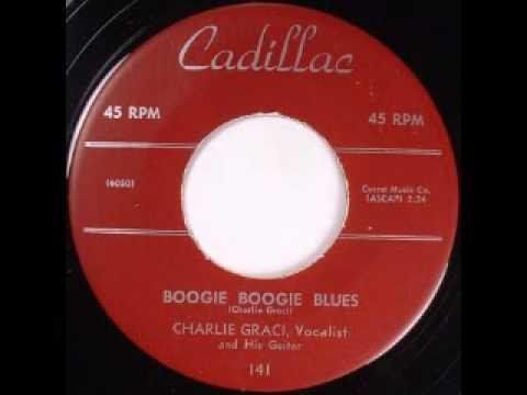 Charlie Graci (Gracie) - Boogie Boogie Blues