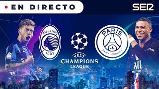 ? ATALANTA - PSG EN DIRECTO | UEFA CHAMPIONS LEAGUE EN VIVO