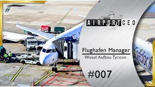 Airport CEO ✈ Bus-Problem und Treibstofftanks #7 Flughafen Bau Management