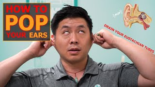 Pop Or Drain Your Ears And Relieve Sinus Pressure | How To Drain Eustachian Tubes | Physical Therapy