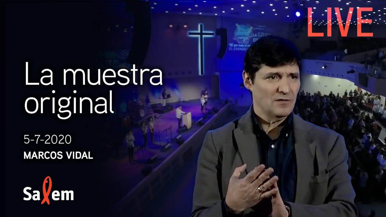 "EN VIVO - 2020-07-05 - Marcos Vidal - ""La Muestra original"" - Iglesia Salem"