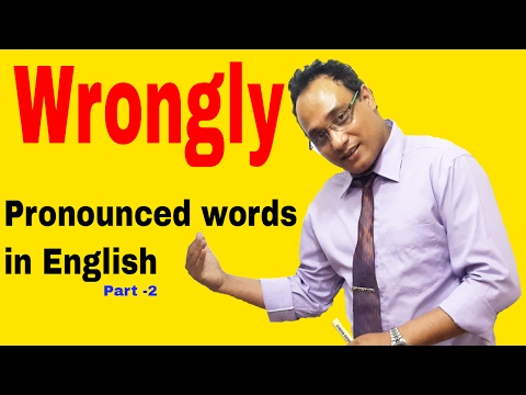 Wrongly Pronounced words in English ll BBC Standard Pronunciation
