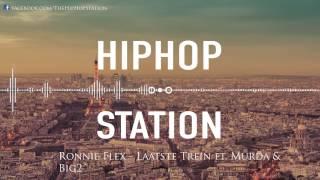 Ronnie Flex - Laatste Trein ft. Murda & Big2
