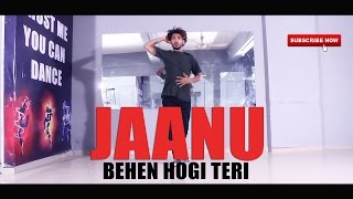 JAANU MERI JAAN Dance Choreography | Behen Hogi Teri | Vicky Patel Dance #Tutorial Coming Soon
