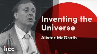 Alister McGrath - Inventing the Universe Seminar