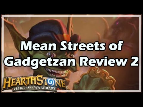 [Hearthstone] Mean Streets of Gadgetzan Review 2