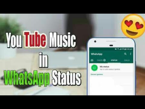 How to set YouTube video as WhatsApp status.