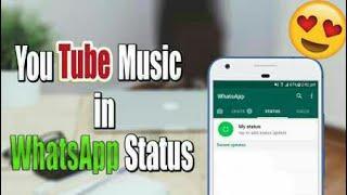 How to set YouTube video as WhatsApp status.