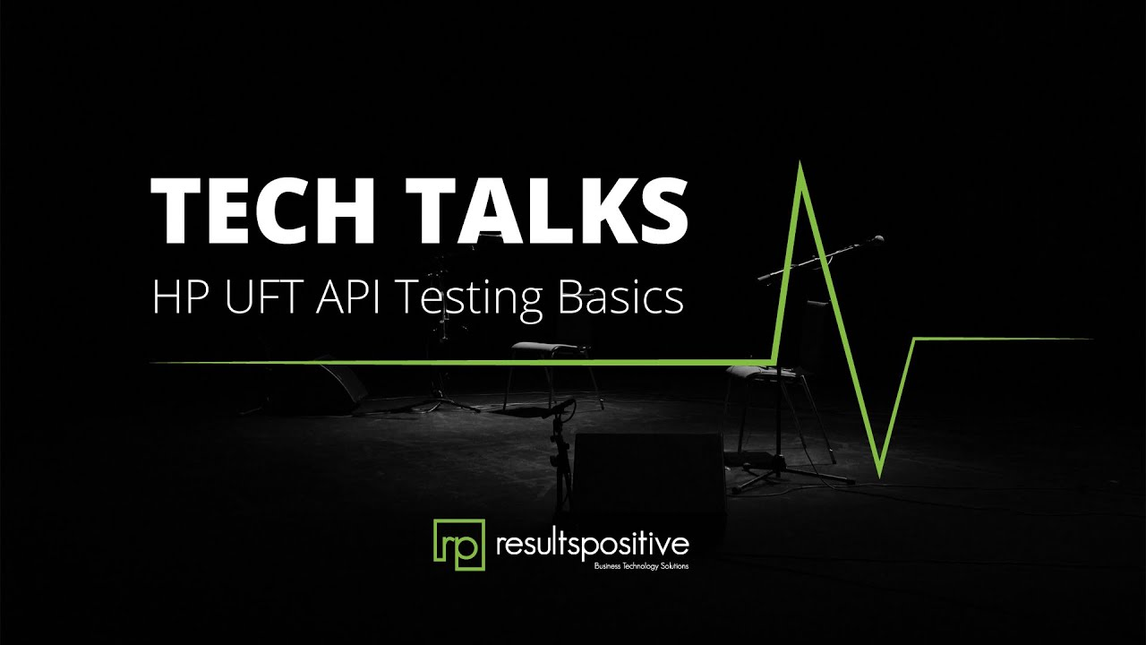 Tech Talks: HP UFT API Testing Basics