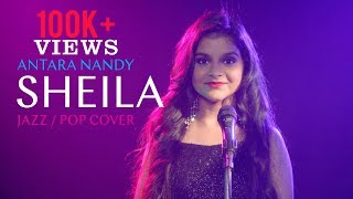 Sheila Ki Jawani - Jazz / Pop Cover   Antara Nandy - Keethan