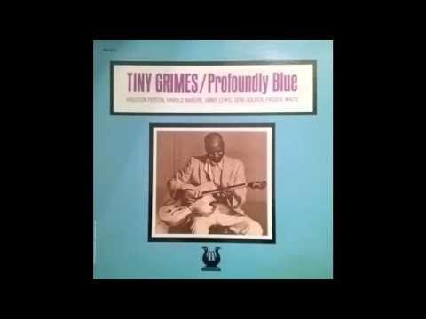Tiny Grimes - Profoundly Blue