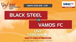 Black Steel VS Vamos FC (FT: 3-5) - Blend Futsal Profesional 2017