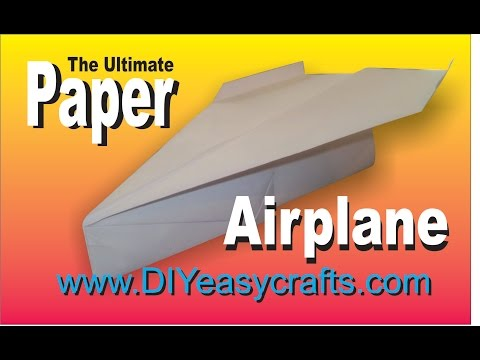 How to make the ultimate paper airplane