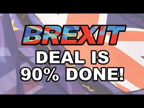 😀Brexit Deal is 90 per cent Done says David Davis!😀
