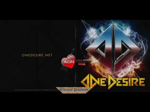 One Desire - Do You Believe --- (Melodic Rock)