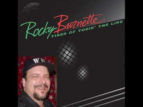 Rocky Burnette-Tired of toein' the line