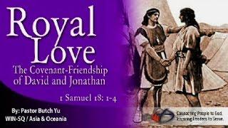 Royal Love  (1 Samuel 18:1-4)