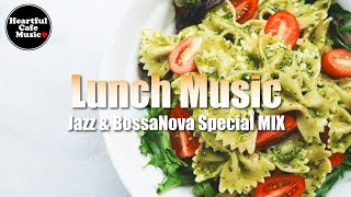 Lunch music Jazz & BossaNova Special MIX【For Work / Study】Restaurants BGM, Lounge Music, shop BGM.