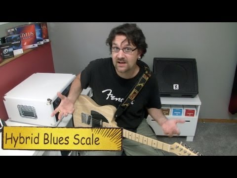 Hybrid Blues Scales
