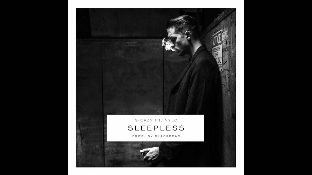 G-Eazy — Sleepless ft  NYLO