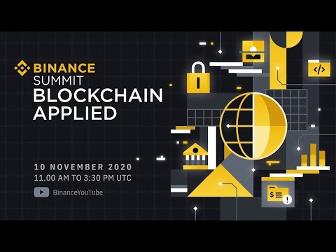 #Binance Summit: Blockchain Applied