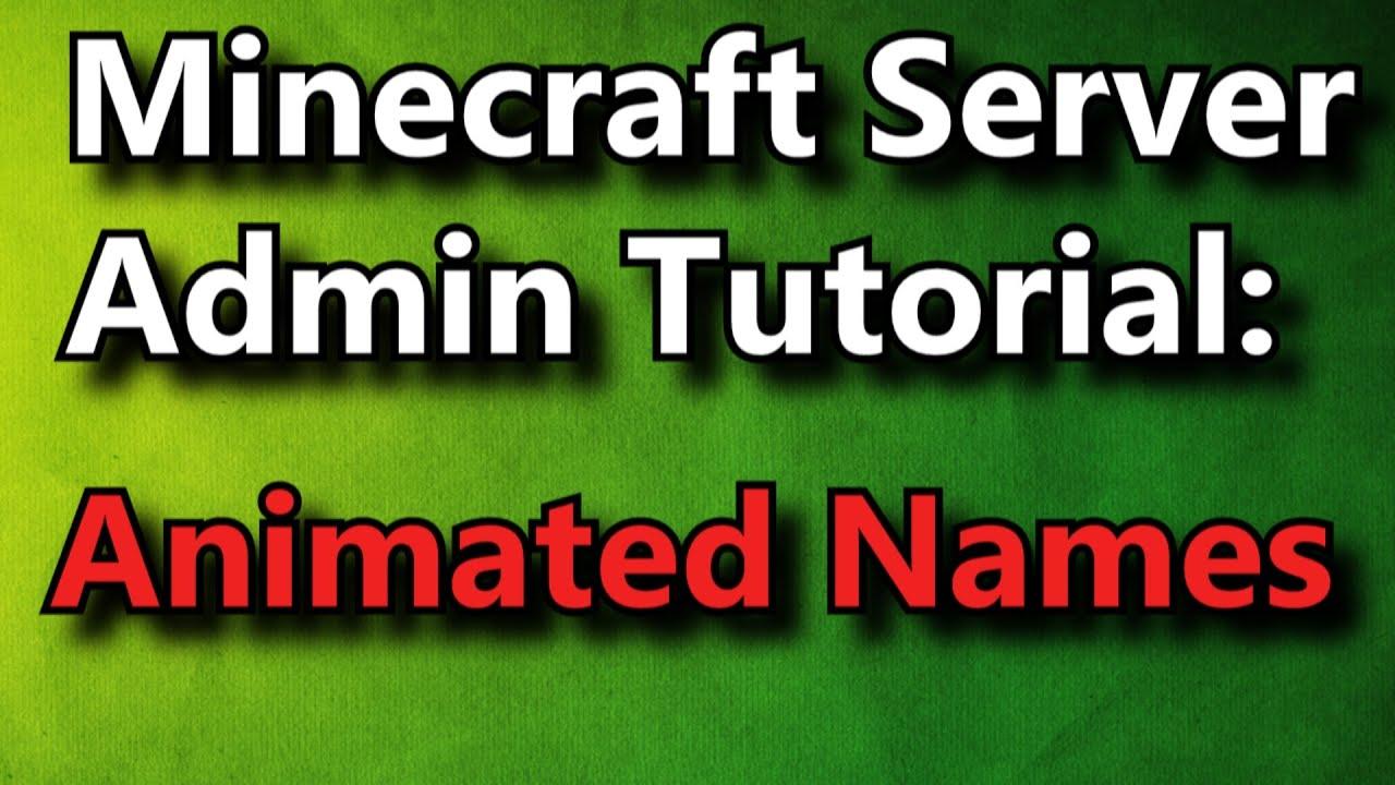 Minecraft Admin How-To: AnimatedNames [PREMIUM]