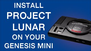 Install Project Lunar On Your Genesis Mini Full Guide