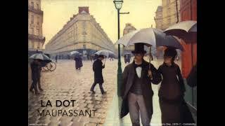 La Dot - Maupassant - Livre audio