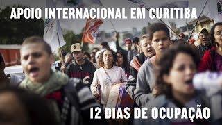 Baixar 12 dias de ocupação em Curitiba - Apoio internacional à Lula